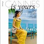 Cannes is Yours / Printemps - Eté 2016