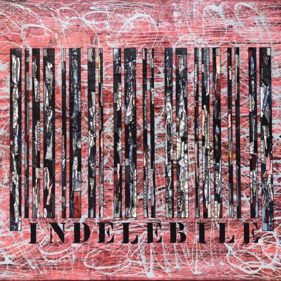 INDELEBILE 146 x 114 cm Gregory BERBEN Mai 2018