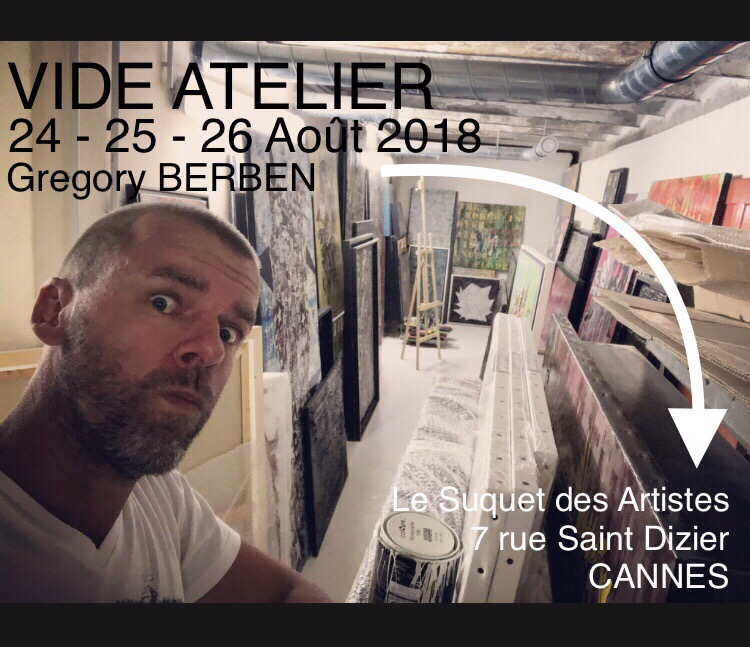 Gregory BERBEN Vide Atelier Le Suquet des Artistes Cannes 2018